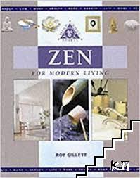 Zen for Modern Living