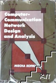 Computer-Communication Network Design and Analysis