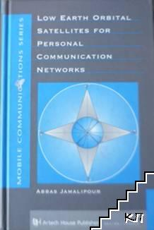 Low Earth Orbital Satellites for Personal Communication Networks