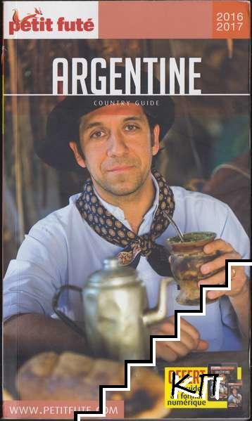 Petit Futé Argentine: Country Guide