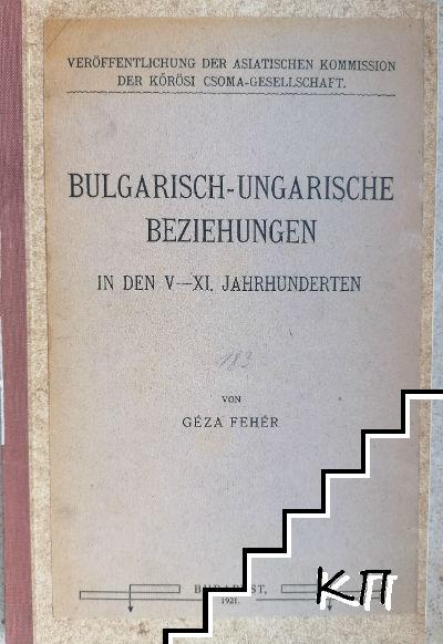 Bulgarisch-ungarische beziehungen in den V-XI. Jahrhunderten