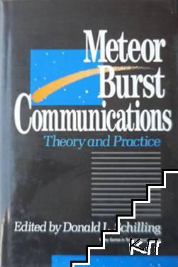 Meteor Burst Communications: Theory and Practice