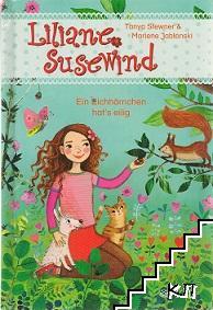 Liliane Susewind - Ein Eichhörnchen hat's eilig