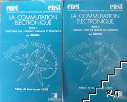 La Commutation Electronique. Tome 1-2