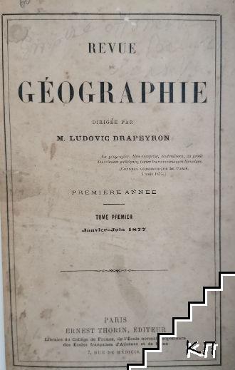 Revue de Géographie. Premiere année. Tome 1