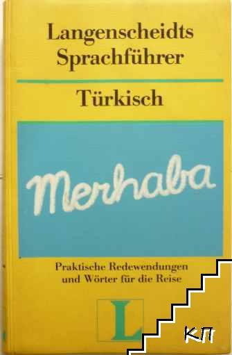 Langenscheidts Sprachfuhrer. Turkisch mit Reiseworterbuch Deutsch-Turkisch