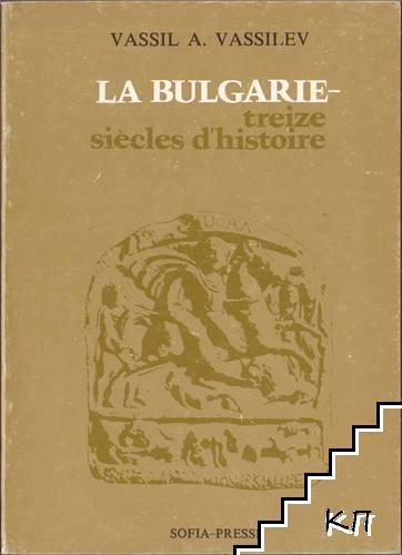La Bulgarie-treize siecles d'historie