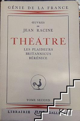 Theatre. Tome 2: Les plaideurs britannicus berenice
