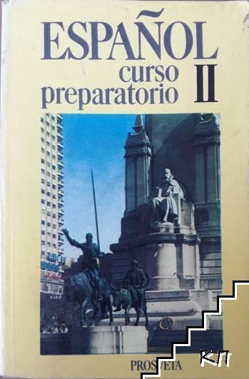 Español curso preparatorio. Parte 2