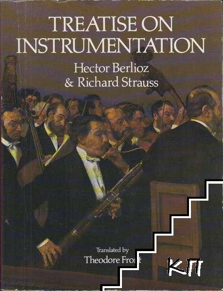 Treatise on Instrumentation: Hector Berlioz and Richard Strauss