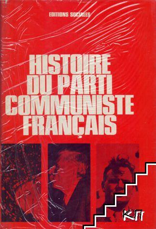Histoire du Parti Communiste Français (Manuel). Editions Sociales