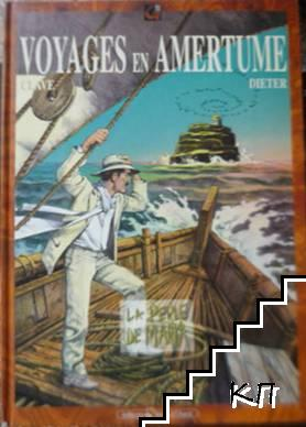 Voyages en Amertume. Tome 1: La perle de Marka