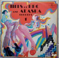Hits of BBC and Alaska. Vol. 1