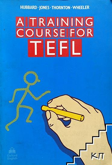 Atraining Course for TEFL