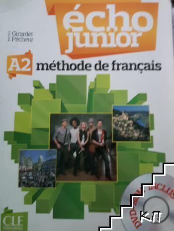 Echo junior. Methode de Francais. A2