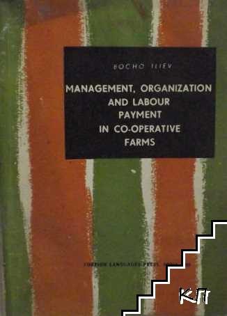Management, Organization and Labour Payment in Co-operative Farms
