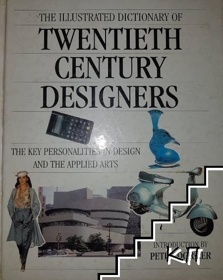 The Illustrated dictionary of Twentieth century designers