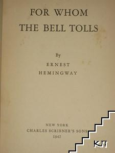 For Whom the Bell Tolls (Допълнителна снимка 1)
