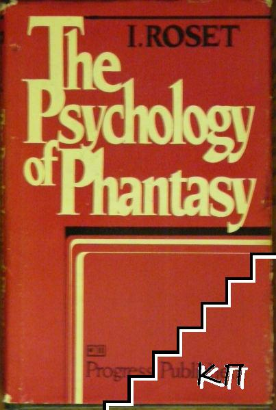 The Psychology of Fantasy