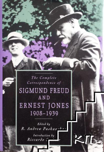 The Complete Correspondence of Sigmund Freud and Ernest Jones