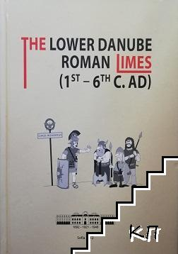 The Lower Danube Roman Limes (1st-6 th c. AD)