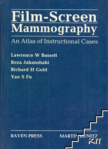 Film-Screen Mammography: An atlas of instructional cases
