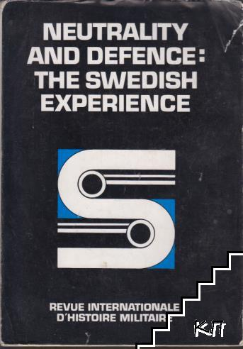 Neutrality and defence: The Swedish experience