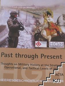 Past through Present: Thoughts on Military History at the Strategic, Operational, and Tactical Levels of War