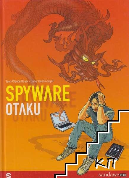 Spyware Otaku. Tome 1