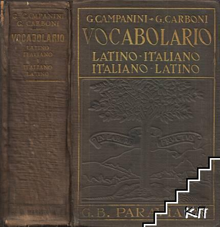 Vocabolario. Latino-Italiano e Italiano-Latino
