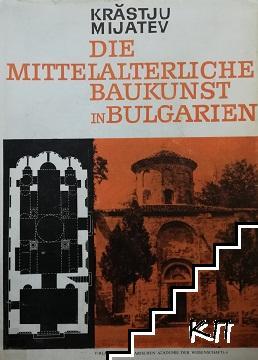 Die Mittelalterliche Baukunst in Bulgarien