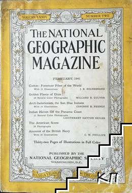 The National Geographic magazine. February / 1941