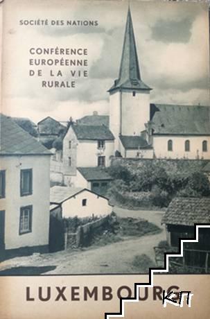 Société des nations. Conférence européenne de la vie rurale: Luxembourg