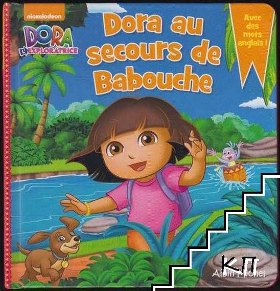 Dora au secours de Babouche