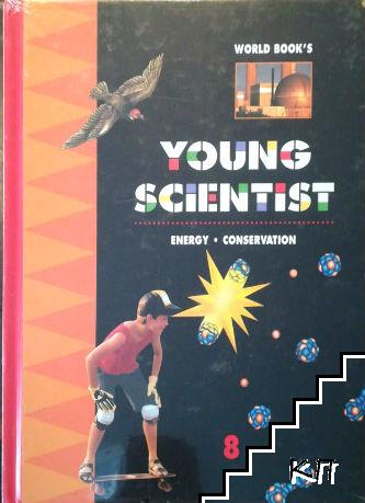 World Book's Young Scientist. Vol. 8: Energy. Conservation
