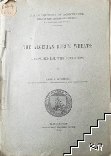 The Algerian Durum Wheats: A classified list, with Descriptions