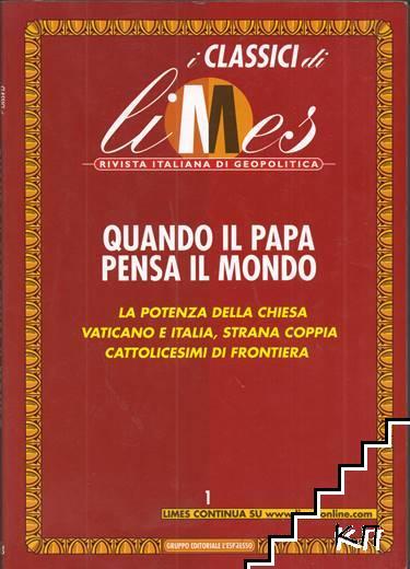 Quando il Papa pensa il mondo. Numero 1 / 2009