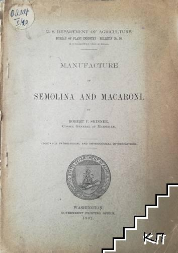Manufacture of Semolina and Macaroni