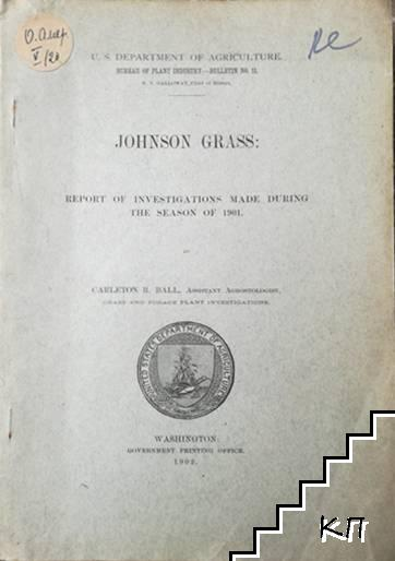 Johnson Grass: Report of investigations made During the Season of 1901