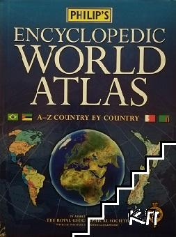 Philip's Encyclopedic World Atlas: A-Z Country by Country