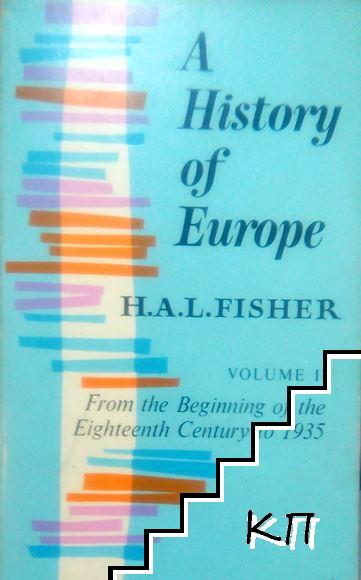 A History of Europe. Vol 2: From the Beginning of the Eighteenth Century to 1935