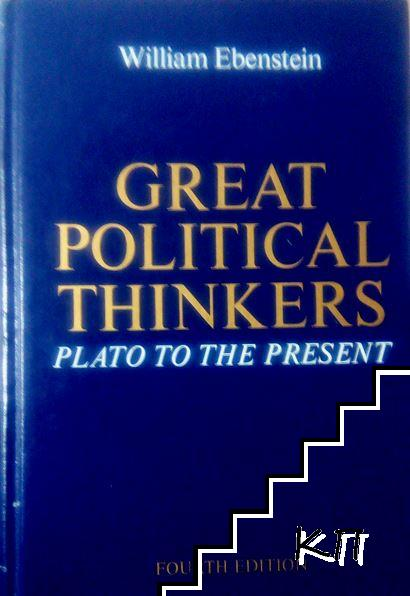 Great Political Thinkers: Plato to the Present