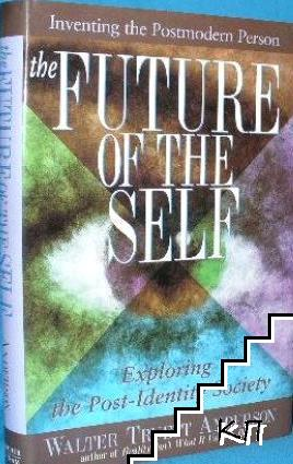 The Future of the Self: Exploring the Post-Identity Society