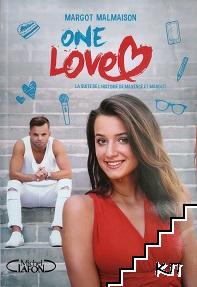 One love: La suite de l'histoire de Maxence et Margot