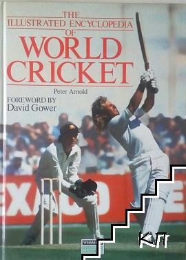 The Illustrated Encyclopedia of World Cricket
