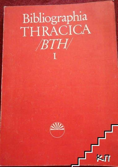 Bibliographia Thracica 1
