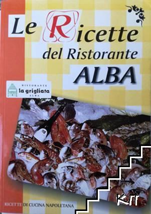 Le Ricette del Ristorante ALBA