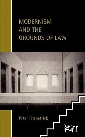 Modernism and the Grounds of Law