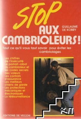 Stop aux cambrioleurs