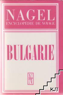 Bulgarie. Encyclopédie de voyage